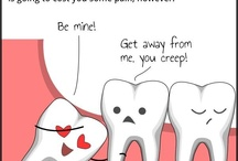 Totally teeth / by Terri Jacobs Lynch