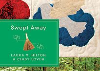Swept Away by Laura V. Hilton and Cindy Loven