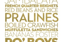 New Orleans food / by Lee Cindy Larsen