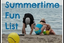 Summer, Summer, Summertime / For summer fun with the family and kids. Enjoy your summertime holiday.