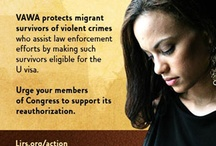 VAWA (Violence Against Women Act) / VAWA is one of the most important immigration and social programs of our time.  Why Congress doesn't get it is beyond comprehension.