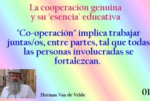 Cooperación Genuina y su Esencia Educativa / Reflexiones sobre la esencia educativa de toda Cooperación Genuina