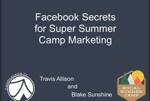 Marketing Your Summer Camp / Ideas and presentations from http://camphacker.tv: Travis Allison (social media and online marketing).
