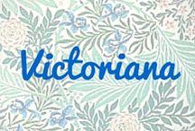 Victoriana / Victorian history, fashion and more.