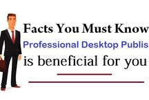 Facts you Must know Professional Desktop Publishing is beneficial for you