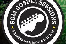 Som Gospel Sessions :D