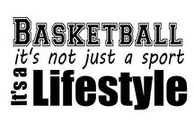 BALL IS LIFE / BASKETBALL IS NOT A SPORT BUT A LIFESTYLE / by LaMya
