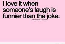 Laughing funny qoutes / Sjove indslag til at vende en grå dag