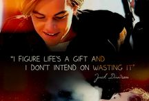 """Titanic / """"Life is a gift & I don't intend on wasting it""""                  """" A woman's heart is a deep ocean of secrets"""""""
