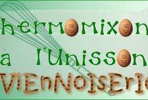 Thermomixons à l'Unisson N°9 : des Thermomixeuses qui déchirent ! / Le thème de Mai est : Viennoiseries