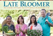 Late Bloomer: How to Garden with Comfort, Ease and Simplicity in the Second Half of Life / There are times in a gardener's life when what we want to do and what we can do are at odds. Our knees and backs may be complaining, our energy isn't what it was – yet our desire to get our hands in the dirt is as strong as ever. Or maybe we've downsized to a much smaller outdoor space that doesn't look promising at all. What to do? In Late Bloomer, garden designer Jan Coppola Bills shows us how to successfully rethink our approach to gardening as we age.  / by Two Women and a Hoe®