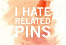 Related Pins Suck! / by Stephanie Lake
