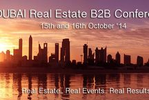 DUBAI Real Estate B2B Conference / The Dubai Real Estate B2B Conference has been specifically designed to provide you with answers to your key questions. With extensive networking and knowledge sharing opportunities, the conference will not only give you access to government agencies, major developers, legal experts, financial bodies and property agents, but you will also have the chance to actually visit the developments themselves.