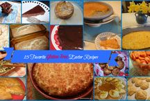 Easter Recipes:  Not Just For Your Easter Basket / Recipes that are ideal for Easter and they're not just desserts!