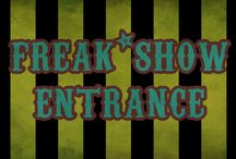 Sideshow Spectacular / Circus ~ Carnival ~ Freaks / by Jennifer Gillespie