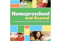 Homepreschool and Beyond (Preschool at Home) / Sharing resources for parents of home-preschoolers, especially those following the principles laid down in my book, Homepreschool and Beyond: Relationship, Routine, Readiness, and Reading Aloud.