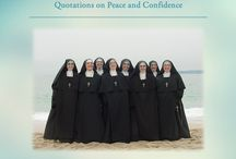 Confidence and Peace / Join the Daughters of Mary as we follow the advice of the saints and imitate their confidence and interior peace.