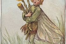Flower Fairies / by Mary G