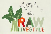 The Raw Lifestyle <3 / by Alison Harriot