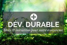 Développement Durable / Développement Durable : des idées, des initiatives et des projets pour préserver et développer notre écosystème. Abonnez-vous ! - par POSITIVR.fr