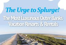 Luxury Outer Banks Resorts / Urge to Splurge. List of most Luxurious Outer Banks Rentals and Resorts