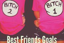 Bestfriend goals.