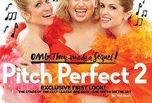 Pitch Perfect 2 - In the Press / by Pitch Perfect