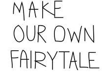 Fairytale love  / by Sandy McCarthy