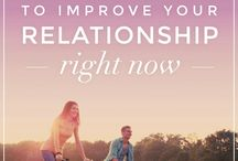 Healthy Relationships / Encourage Healthy and Inspired Relationships