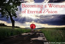Faith / Eternal Perspective / by Sherry Marks