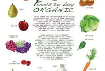 Organic foods / by Courtney Cabral