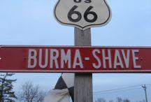 Burma-Shave / by Jack Cochran