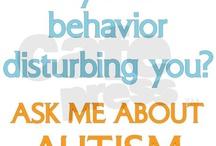 Autism / by Bridget Schwebach