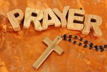 Prayer and Faith / by Joel Carr
