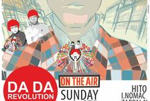 DA DA REVOLUTION ON THE AIR  / Sunday 15.09 at SUICIDE CIRCUS  strart at 23:00 Open Air or Indoor  Line up:   I.NOMAC  HITO  ZAPPALA'  DAISUKE PAK  KOROMOTO  ISAO SUDO  VJ CHUUU  Suicide Circus revaler str 99 10245 berlin  Info list at : ddr.night.berlin@gmail.com