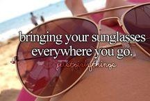 cuz' I love sunglasses