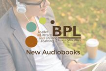 """New Audiobooks / Use the OverDrive app and your BPL library card to borrow audiobooks! Need a tutorial? Visit our other boards called """"BPL Digital Services"""" and """"Digital Services Apps"""" for videos and links to apps."""