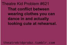 Theatre Kid Problems