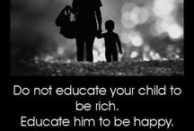Be Inspired... / Parent thoughts & quotes...