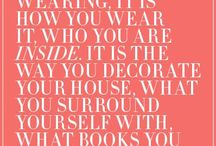 Words of Wisdom / Our Inspiration