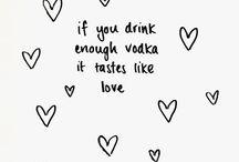 Drinking Quotes / by Nisha Poojara