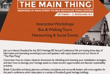 Heritage BC Annual Conference 2015 The Main Thing / The Heritage BC Annual Conference taking place in Rossland B.C., October 1-3, 2015.
