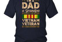 I'm a dad, a grandpa and a Vietnam veteran tshirt