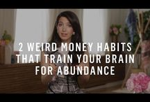 Money & Abundance Mindset / Inspiration for changing the way you think about Money and Abundance