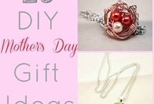 Mother's Day Gift Ideas / Gift ideas for Mother's Day / by SlickHousewives