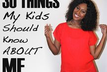 30 Things My Kids Should Know About Me / by Weather Anchor Mama