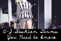 Fashion Tips  / tips and tricks and things you must know, duh.