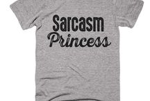I wish I were a sarcasm princess