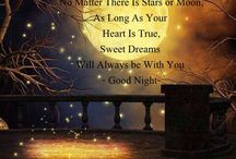 good night quotes / by Gloria Whitley