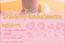 Smoothies  / Healthy breakfast options and snacks